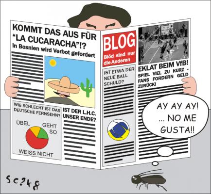 La Cucaracha - Hiobsbotschaften im Monsterblog